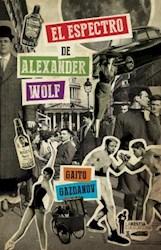 Libro El Espectro De Alexander Wolf