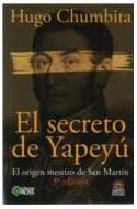 Papel SECRETO DE YAPEYU EL ORIGEN MESTIZO DE SAN MARTIN (3 EDICION) (INCLUYE DVD)