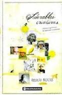Papel ADORABLES CRIATURAS CRONICAS GROTESCAS DE LADRONES Y ASESINOS