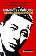 Papel HOMBRES Y CAMINOS YUPANQUI AFILIADO COMUNISTA