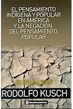 Papel PENSAMIENTO INDIGENA Y POPULAR EN AMERICA Y LA NEGACION DELP