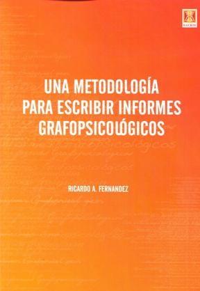 Papel Una Metodologia Para Escribir Informes Grafopsicologicos