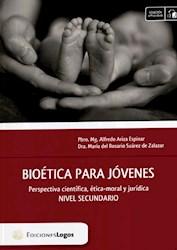 Libro Bioetica Para Jovenes