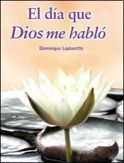Libro El Dia Que Dios Me Hablo