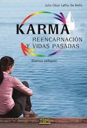 Libro Karma , Reencarnacion Y Vidas Pasadas