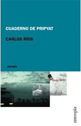 Papel CUADERNO DE PRIPYAT (NOVELA) (RUSTICA)