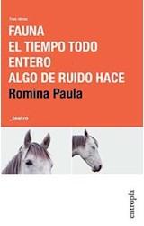 Papel FAUNA - TIEMPO TODO ENTERO - ALGO DE RUIDO HACE