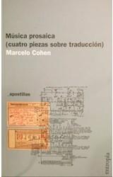 Papel MUSICA PROSAICA (CUATRO PIEZAS SOBRE TRADUCCION)
