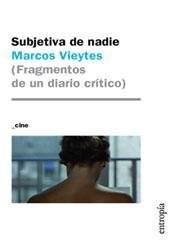 Libro Subjetiva De Nadie  ( Fragmentos De Un Diario Critico )