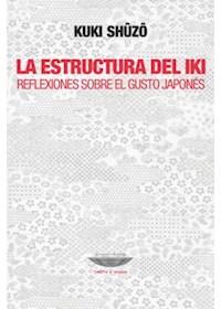 Papel La Estructura Del Iki - Reflexiones Sobre El Gusto Japonés