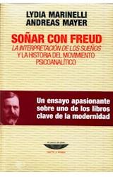 Papel SOÑAR CON FREUD (LA INTERPRETACION DE LOS SUEÑOS Y LA HISTOR