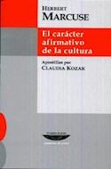 Papel CARACTER AFIRMATIVO DE LA CULTURA (COLECCION CUADERNOS DE PLATA) (BOLSILLO) (RUSTICA)
