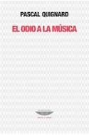 Papel ODIO A LA MUSICA (COLECCION TEORIA Y ENSAYO)