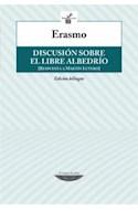 Papel DISCUSION SOBRE EL LIBRE ALBEDRIO (HOJAS DEL ARCA) (RESPUESTA A MARTIN LUTERO) (BILINGUE) (RUSTICA)