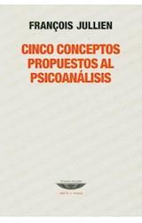 Papel CINCO CONCEPTOS PROPUESTOS AL PSICOANALISIS