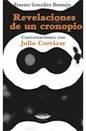Papel REVELACIONES DE UN CRONOPIO CONVERSACIONES CON JULIO CORTAZAR (COLECCION LATINOAMERICANA)