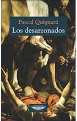 Papel DESARZONADOS, LOS (ULTIMO REINO VII)