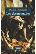 Papel DESARZONADOS (ULTIMO REINO VII) (COLECCION EXTRATERRITORIAL) (RUSTICA)