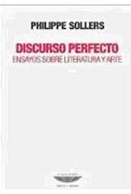 Papel DISCURSO PERFECTO. ENSAYOS SOBRE LITERATURA Y ARTE