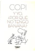 Papel Y YO, POR QUE NO TENGO BANANA