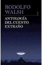 Papel ANTOLOGIA DEL CUENTO EXTRAÑO 1 (SERIE ANTOLOGIA)