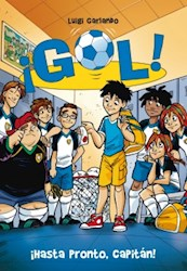 Libro 7. Gol Hasta Pronto Capitan