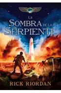 Papel SOMBRA DE LA SERPIENTE (CRONICAS DE KANE 3)(RUSTICO)
