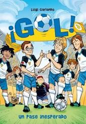 Papel Gol 8- Un Pase Inesperado
