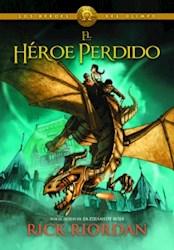 Libro 1. El Heroe Perdido ( Los Heroes Del Olimpo )