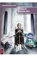 Papel CASA DE BERNARDA ALBA (COLECCION GRANDES LECTURAS 31) (OBRA COMPLETA)