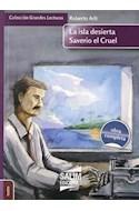 Papel ISLA DESIERTA / SAVERIO EL CRUEL (COLECCION GRANDES LECTURAS) (OBRA COMPLETA)