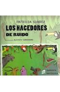Papel HACEDORES DE RUIDO (COLECCION PANTUFLAS) (IMPRENTA MAYUSCULA) (RUSTICA)