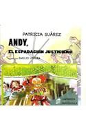 Papel ANDY EL ESPADACHIN JUSTICIERO (COLECCION PANTUFLAS) (IM  PRENTA MAYUSCULA)