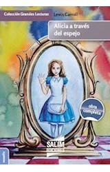 Papel ALICIA A TRAVES DEL ESPEJO (OBRA COMPLETA) (COLECCION GRANDES LECTURAS 72) (RUSTICO)
