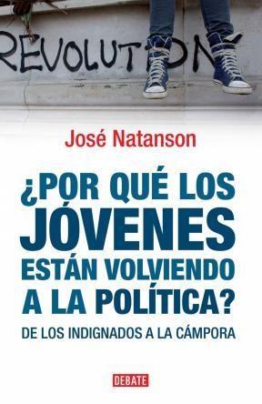 E-book ¿Por Qué Los Jóvenes Están Volviendo A La Política?