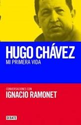 Papel Hugo Chavez Mi Primera Vida