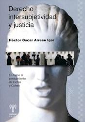 Libro Derecho Intersubjetividad Y Justicia
