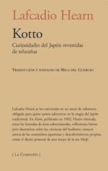 Libro Kotto: Curiosidades Del Japon Revestidas De Telar/A