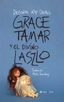 Libro Grace Tamar Y El Divino Laszlo