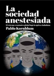 Libro La Sociedad Anesteciada