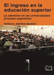 Libro El Ingreso En La Educacion Superior