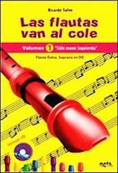 Libro 1. Las Flautas Van Al Cole  ' Solo Mano Izquierda '