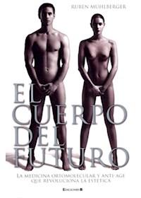 Papel El Cuerpo Del Futuro 3Ra Edición Actualizada
