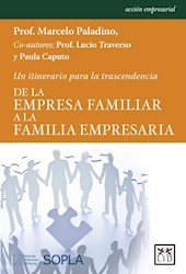 Libro De La Empresa Familiar A La Familia Empresaria