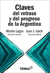 Libro Claves Del Retraso Y Del Progreso De La Argentina