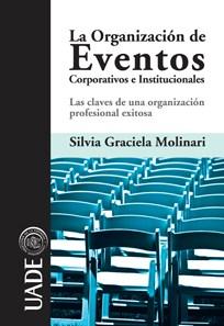 Papel Organización De Eventos Corporativos E Institucionales, La