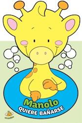 Papel Manolo Quiere Bañarse (Libro De Baño)