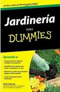 Papel JARDINERIA PARA DUMMIES APRENDE A PROPORCIONAR LOS MEJO  RES CUIDADOS A TUS PLANTAS IDENTIFI