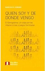 Papel QUIEN SOY Y DE DONDE VENGO (EL GENOGRAMA UN VIAJE POR LAS I