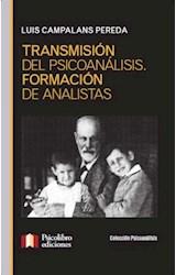 Papel TRANSMISION DEL PSICOANALISIS. FORMACION DEL ANALISTA